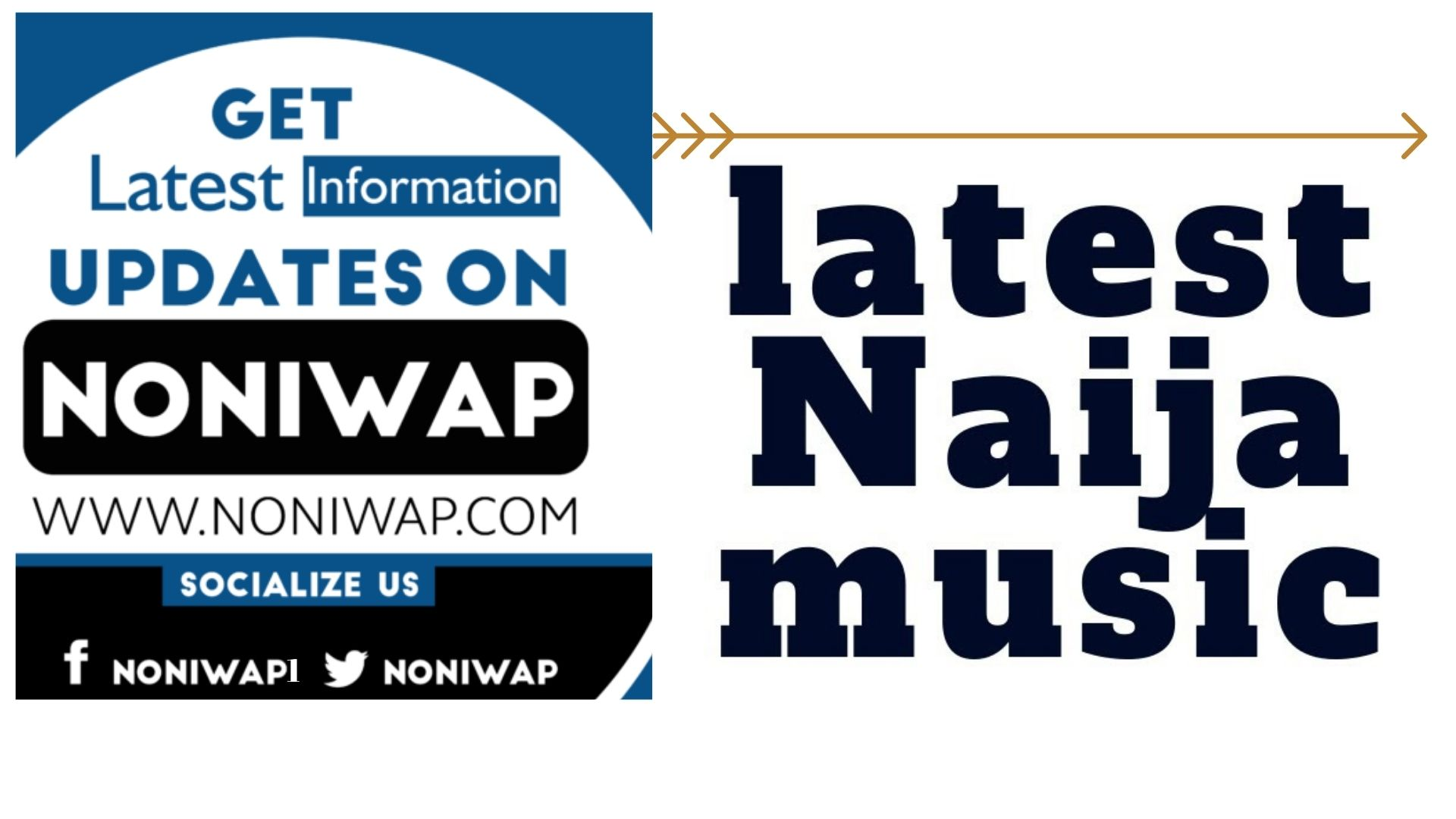 Latest Naija Music / Nigerian Song Download